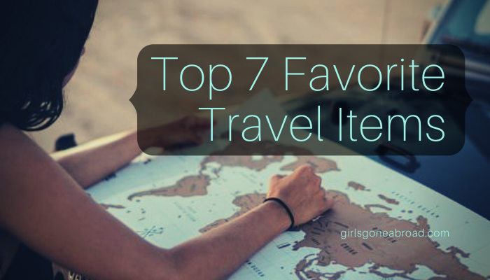 CaSandra's Top 7 Favorite Travel Items – 2019